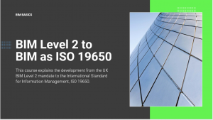BIM Level 2 to ISO 19650